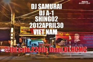 VIETNAM 2012 APRIL 30, SHING02, DJ A-1